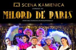Sieradz Wydarzenie Spektakl Milord de Paris